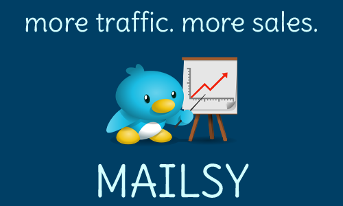 More Traffic More Sales With Mailsy 58